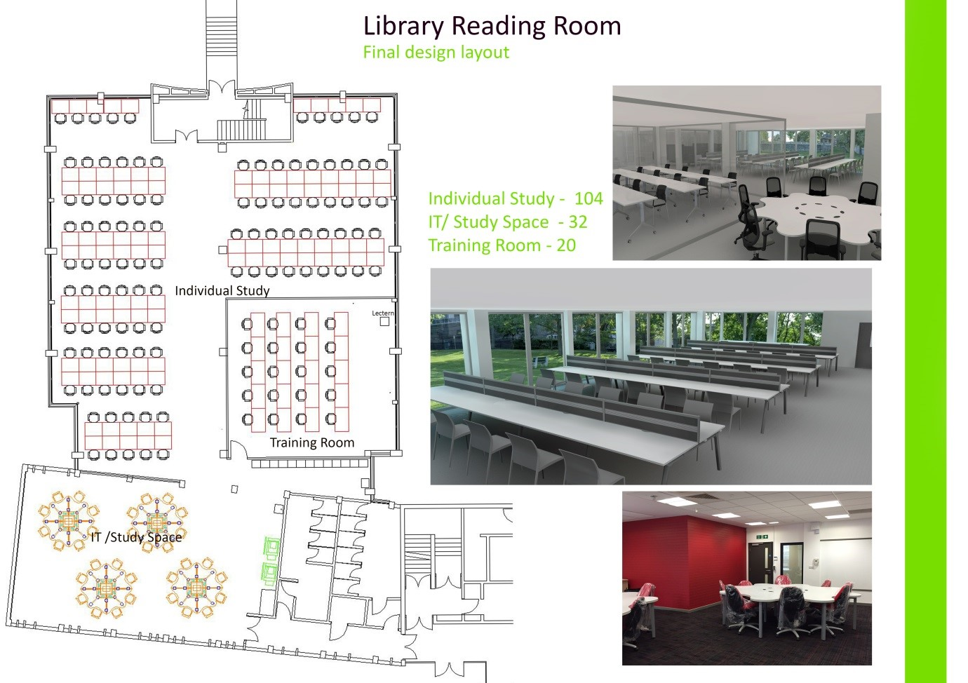 A plan of the library reading room showing 104 individual study spaces, 32 IT study spaces and a training room of 20 places.