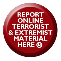 Report online terrorist and extremist material here