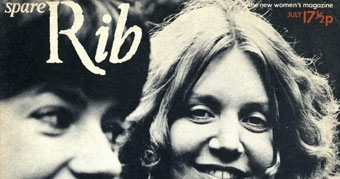 Women Smiling: Front cover Issue 1 July 1972. The Spare Rib launch issue.