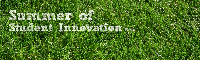 Summer of student innovation