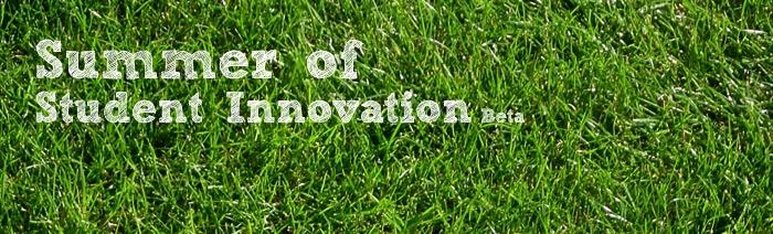 Summer of Student Innovation 2013