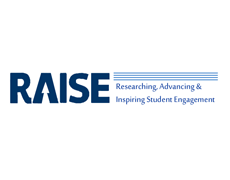 Researching, Advancing and Inspiring Student Engagement (RAISE)